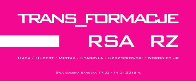 Wernisaż TRANS_FORMACJE RSA RZ