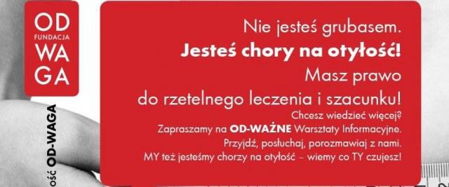 """OD-WAŻNE Warsztaty pt. """"OTYŁOŚĆ to CHOROBA!"""""""