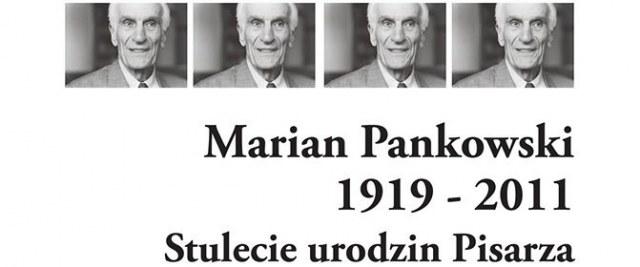 Wystawa Mariana Pankowskiego w 100. Rocznicę urodzin