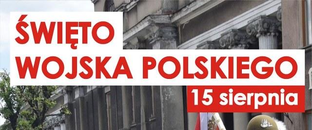 15 SIERPNIA: Święto Wojska Polskiego