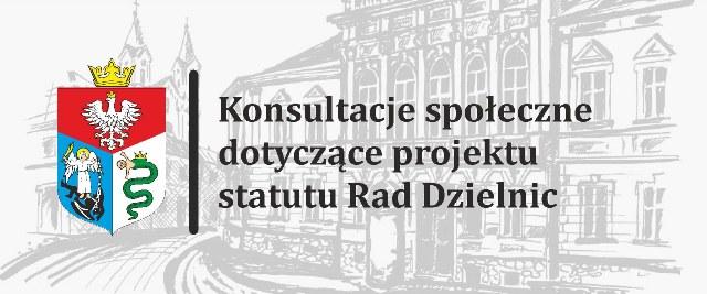 Konsultacje społeczne dotyczące projektu statutu Rad Dzielnic