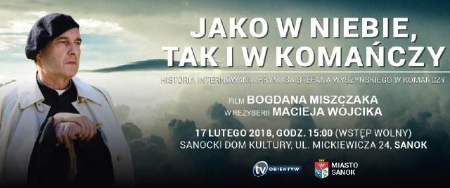 SOBOTA: Sanocka premiera filmu o Prymasie Wyszyńskim w SDK