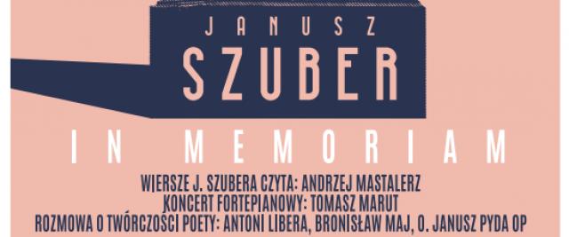Janusz Szuber – in memorian