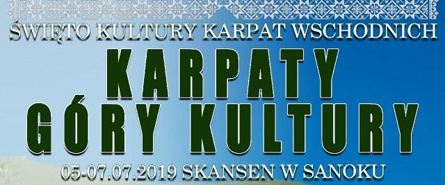 Karpaty – Góry Kultury – Święto Kultury Karpat Wschodnich