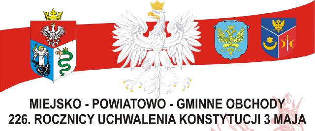 226. Rocznica Uchwalenia Konstytucji 3 Maja.