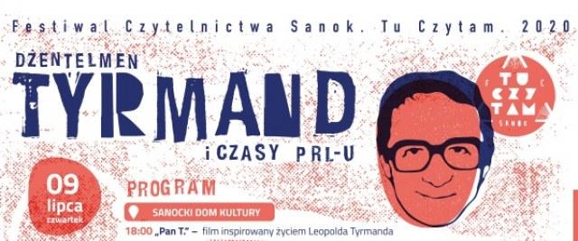 Sanok. Tu Czytam. 2020 – Dżentelmen Tyrmand i czasy PRL-u