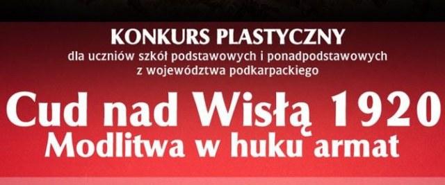 """Konkurs Plastyczny """"Cud Nad Wisłą 1920. Modlitwa w huku armat"""""""