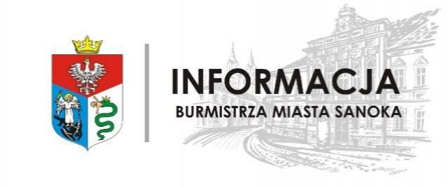 Informacja Burmistrza Miasta Sanoka