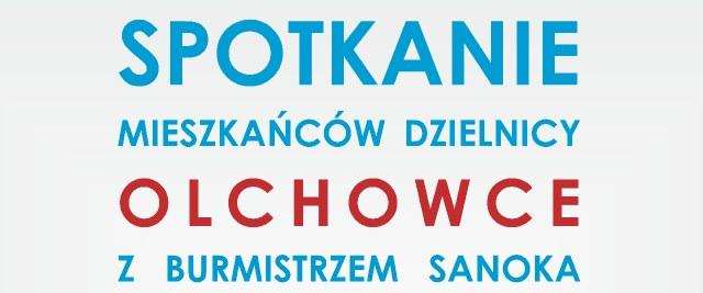Spotkanie Mieszkańców Olchowiec z Burmistrzem oraz Posłem na Sejm RP
