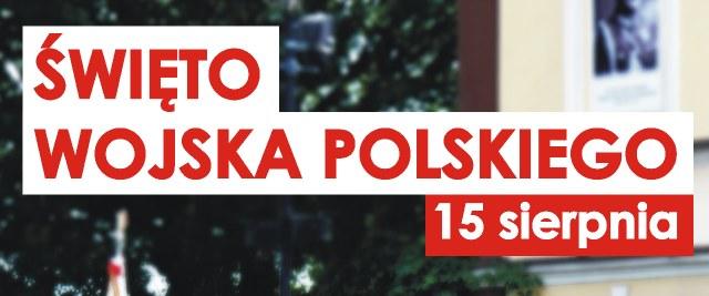 Informacja w związku z Świętem Wojska Polskiego