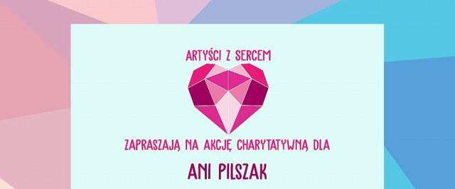 Akcja charytatywna dla Ani Pilszak