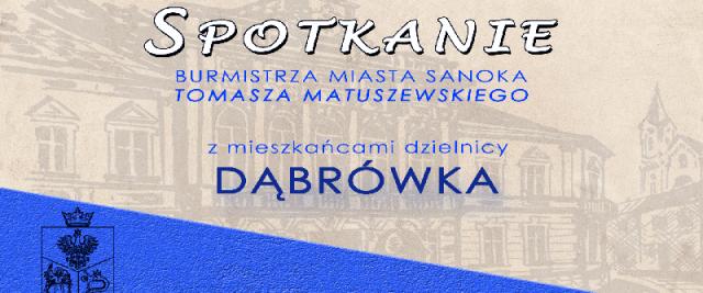 Spotkanie z mieszkańcami dzielnicy Dąbrówka
