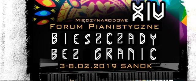 """Międzynarodowe Forum Pianistyczne """"Bieszczady bez granic"""" 3-8.02.2019 r."""