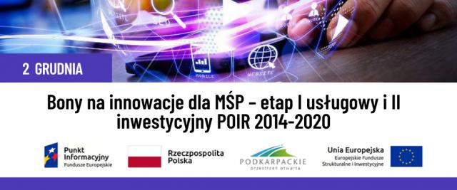 """Bezpłatne webinarium """"Bony na innowacje dla MŚP – etap I usługowy i II inwestycyjny POIR 2014-2020"""""""