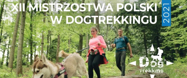 XII Mistrzostwa Polski w Dogtrekkingu 28 sierpnia – trwają zapisy