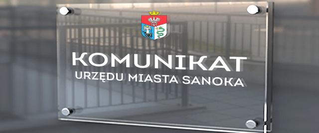 Komunikat w sprawie obsługi interesantów w Urzędzie Miasta Sanoka- Aktualizacja
