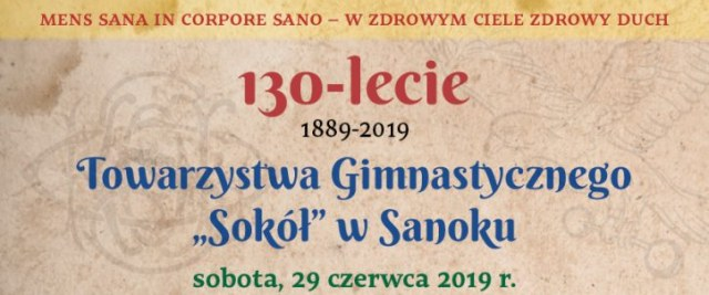 """130 lat Towarzystwa Gimnastycznego """"Sokół"""" w Sanoku"""