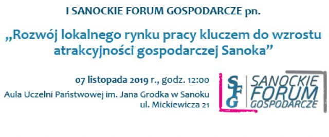 Wkrótce w Sanoku I Forum Gospodarcze